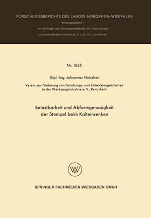 Belastbarkeit und Abformgenauigkeit der Stempel beim Kalteinsenken af Johannes Hoischen