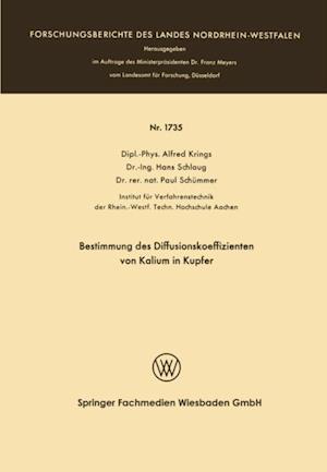 Bestimmung des Diffusionskoeffizienten von Kalium in Kupfer af Alfred Krings