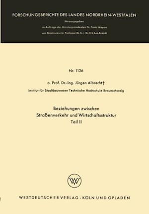 Beziehungen zwischen Straenverkehr und Wirtschaftsstruktur af Jurgen Albrecht