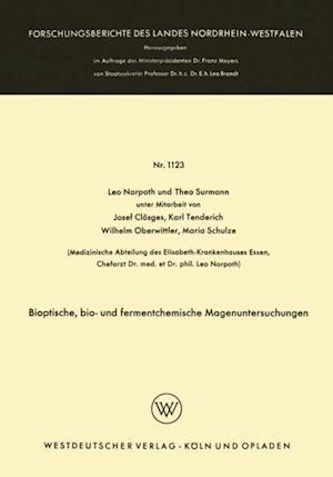 Bioptische, bio- und fermentchemische Magenuntersuchungen af Leo Norpoth, Theo Surmann