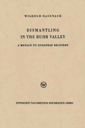 Dismantling in the Ruhr Valley af Wilhelm Hasenack
