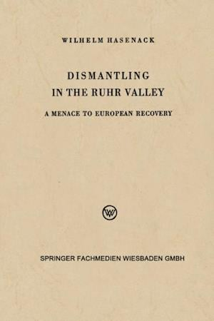 Dismantling in the Ruhr Valley