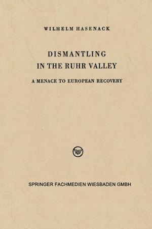 Dismantling in the Ruhr Valley af Wilhelm Hasenack