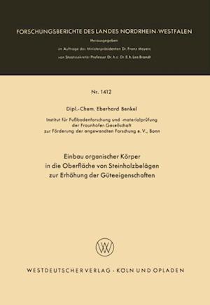 Einbau organischer Korper in die Oberflache von Steinholzbelagen zur Erhohung der Guteeigenschaften af Eberhard Benkel