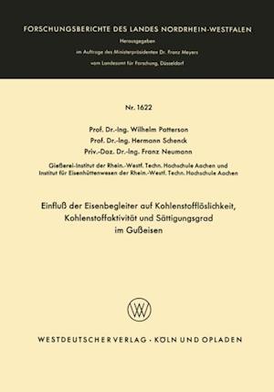 Einflu der Eisenbegleiter auf Kohlenstoffloslichkeit, Kohlenstoffaktivitat und Sattigungsgrad im Gueisen af Wilhelm Patterson
