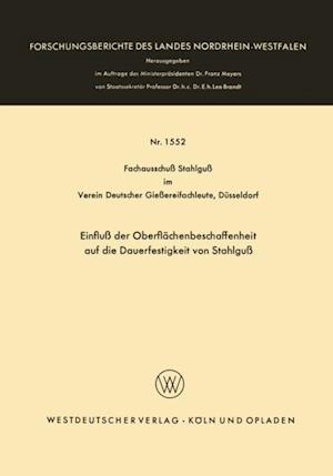 Einflu der Oberflachenbeschaffenheit auf die Dauerfestigkeit von Stahlgu af Fachausschu Stahlgu im Verein Deutscher Gieerei