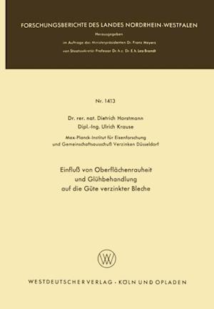 Einflu von Oberflachenrauheit und Gluhbehandlung auf die Gute verzinkter Bleche af Dietrich Horstmann