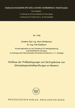 Einflusse der Prufbedingungen auf die Ergebnisse von Schneideigenschaftsprufungen an Messern af Hans Studemann