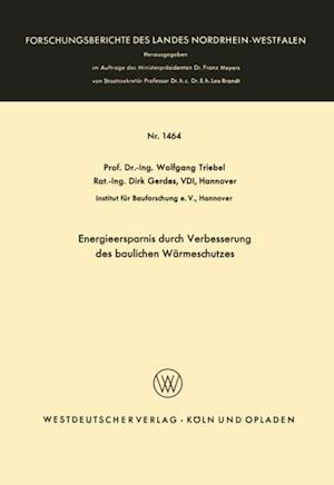 Energieersparnis durch Verbesserung des baulichen Warmeschutzes af Wolfgang Triebel