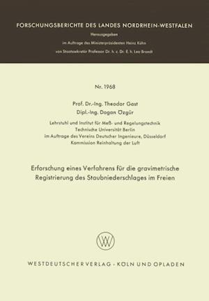 Erforschung eines Verfahrens fur die gravimetrische Registrierung des Staubniederschlages im Freien af Theodor Gast