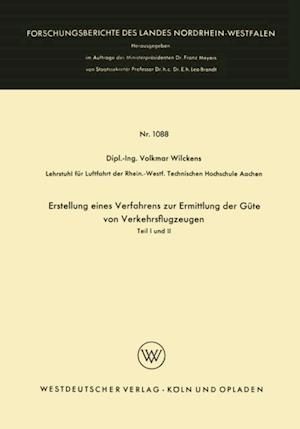 Erstellung eines Verfahrens zur Ermittlung der Gute von Verkehrsflugzeugen af Volkmar Wilckens