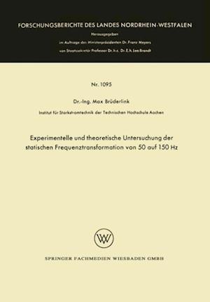 Experimentelle und theoretische Untersuchung der statischen Frequenztransformation von 50 auf 150 Hz af Max Bruderlink