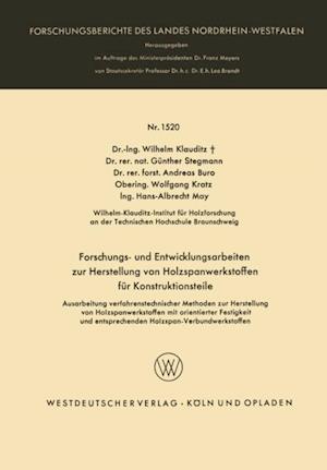 Forschungs- und Entwicklungsarbeiten zur Herstellung von Holzspanwerkstoffen fur Konstruktionsteile af Wilhelm Klauditz
