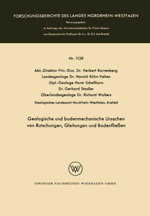 Geologische und bodenmechanische Ursachen von Rutschungen, Gleitungen und Bodenflieen af Richard Wolters, Herbert Karrenberg, Harald Kuhn-Velten