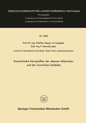 Kinematische Kenngroen der ebenen elliptischen und der raumlichen Schleifen af Walther Meyer Zur Capellen