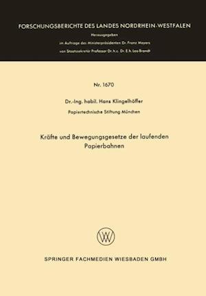 Krafte und Bewegungsgesetze der laufenden Papierbahnen af Hans Klingelhoffer