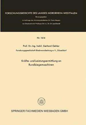 Krafte- und Leistungsermittlung an Rundbiegemaschinen af Gerhard Oehler