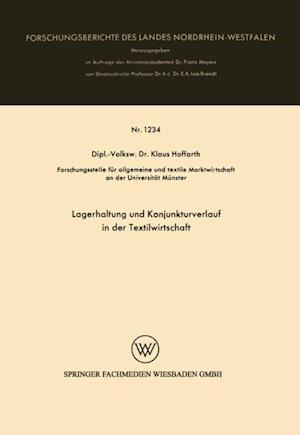 Lagerhaltung und Konjunkturverlauf in der Textilwirtschaft af Klaus Hoffarth