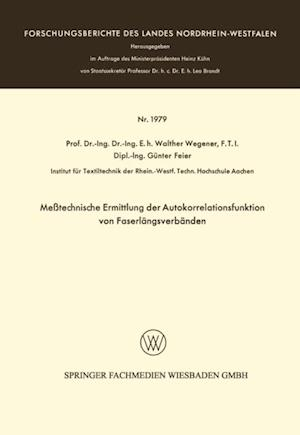 Metechnische Ermittlung der Autokorrelationsfunktion von Faserlangsverbanden af Walther Wegener
