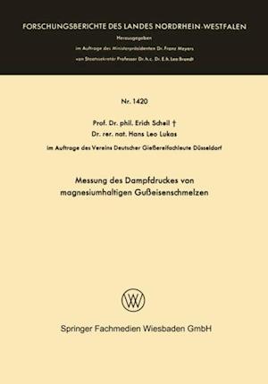 Messung des Dampfdruckes von magnesiumhaltigen Gueisenschmelzen af Erich Scheil