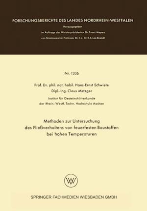 Methoden zur Untersuchung des Flieverhaltens von feuerfesten Baustoffen bei hohen Temperaturen af Hans-Ernst Schwiete