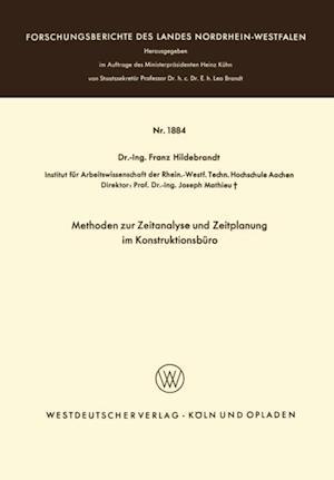 Methoden zur Zeitanalyse und Zeitplanung im Konstruktionsburo af Franz Hildebrandt