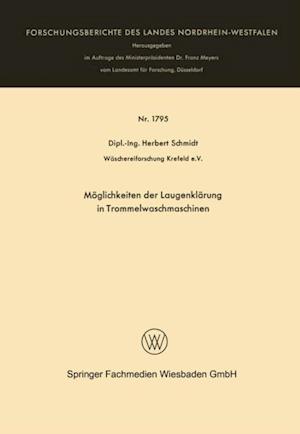 Moglichkeiten der Laugenklarung in Trommelwaschmaschinen af Herbert Schmidt