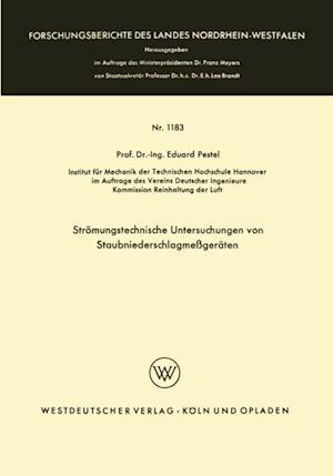 Stromungstechnische Untersuchungen von Staubniederschlagsmegeraten af Eduard Pestel
