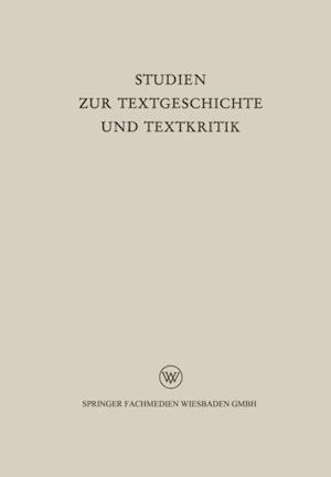 Studien zur Textgeschichte und Textkritik af Reinhold Merkelbach, Hellfried Dahlmann