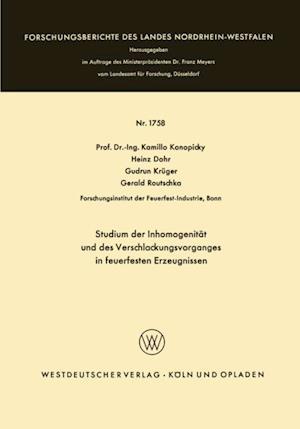 Studium der Inhomogenitat und des Verschlackungsvorganges in feuerfesten Erzeugnissen af Kamillo Konopicky