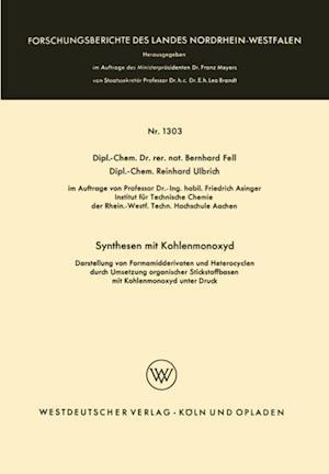 Synthesen mit Kohlenmonoxyd af Bernhard Fell