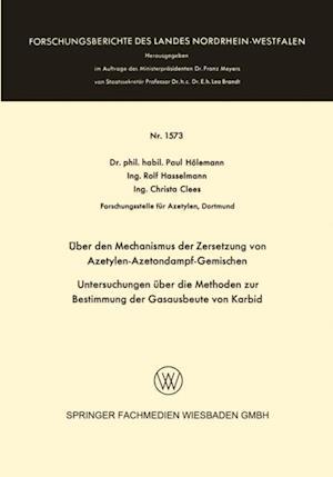 Uber den Mechanismus der Zersetzung von Azetylen-Azetondampf-Gemischen af Paul Holemann