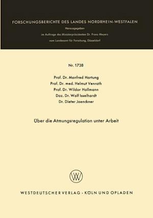 Uber die Atmungsregulation unter Arbeit af Manfred Hartung