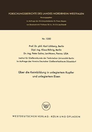 Uber die Keimbildung in unlegiertem Kupfer und unlegiertem Eisen af Karl Lohberg