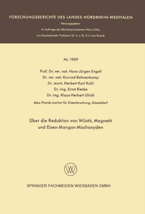 Uber die Reduktion von Wustit, Magnetit und Eisen-Mangan-Mischoxyden af Hans-Jurgen Engell