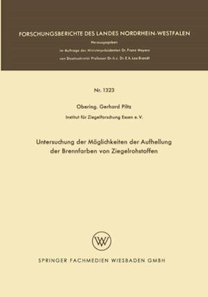 Untersuchung der Moglichkeiten der Aufhellung der Brennfarben von Ziegelrohstoffen af Gerhard Piltz