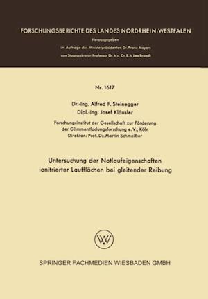 Untersuchung der Notlaufeigenschaften ionitrierter Laufflachen bei gleitender Reibung af Alfred Friedrich Steinegger