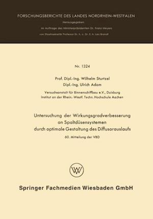 Untersuchung der Wirkungsgradverbesserung an Spaltdusensystemen durch optimale Gestaltung des Diffusorauslaufs af Wilhelm Sturtzel