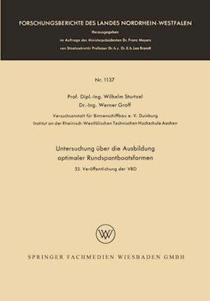 Untersuchung uber die Ausbildung optimaler Rundspantbootsformen af Wilhelm Sturtzel