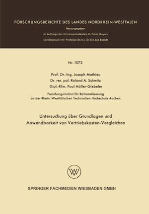 Untersuchung uber Grundlagen und Anwendbarkeit von Vertriebskosten-Vergleichen af Joseph Mathieu