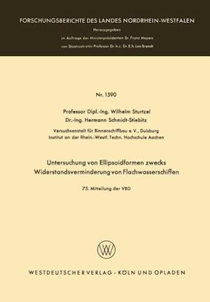 Untersuchung von Ellipsoidformen zwecks Widerstandsverminderung von Flachwasserschiffen af Wilhelm Sturtzel