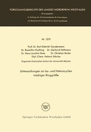 Untersuchungen an Iso- und Heterocyclen niedriger Ringgroe af Karl-Dietrich Gundermann