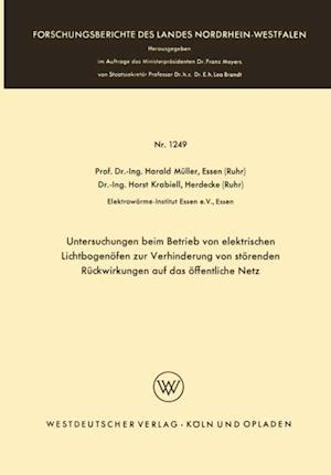 Untersuchungen beim Betrieb von elektrischen Lichtbogenofen zur Verhinderung von storenden Ruckwirkungen auf das offentliche Netz af Harald Muller