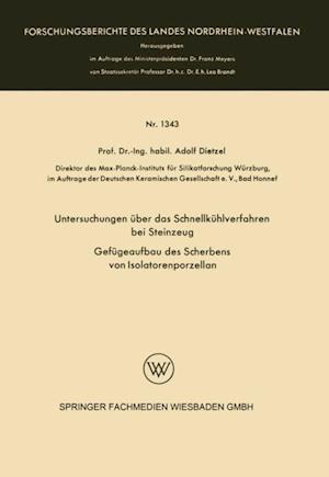 Untersuchungen uber das Schnellkuhlverfahren bei Steinzeug af Adolf Dietzel