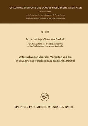 Untersuchungen uber das Verhalten und die Wirkungsweise verschiedener Trockenloschmittel af Max Friedrich