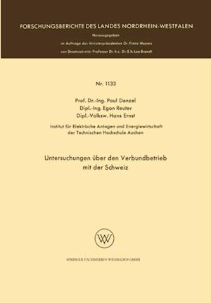 Untersuchungen uber den Verbundbetrieb mit der Schweiz af Paul Denzel
