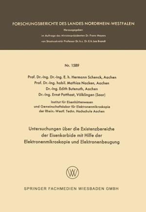 Untersuchungen uber die Existenzbereiche der Eisenkarbide mit Hilfe der Elektronenmikroskopie und Elektronenbeugung af Hermann Schenck