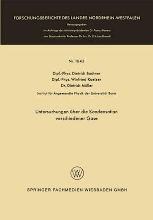 Untersuchungen uber die Kondensation verschiedener Gase af Dietrich Bachner