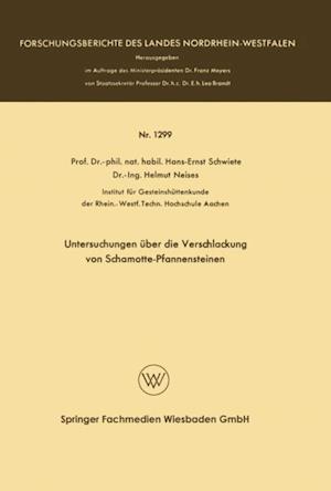Untersuchungen uber die Verschlackung von Schamotte-Pfannensteinen af Hans-Ernst Schwiete