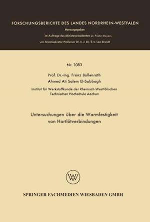 Untersuchungen uber die Warmfestigkeit von Hartlotverbindungen af Franz Bollenrath